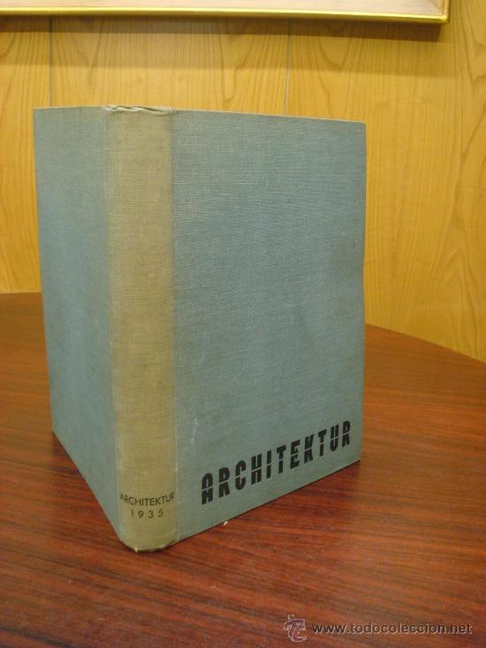 MONATSHEFTE FÜR BAUKUNST UND STÄDTEBAU. XVIII. JAHRGANG, 1935 (Libros Antiguos, Raros y Curiosos - Bellas artes, ocio y coleccion - Arquitectura)