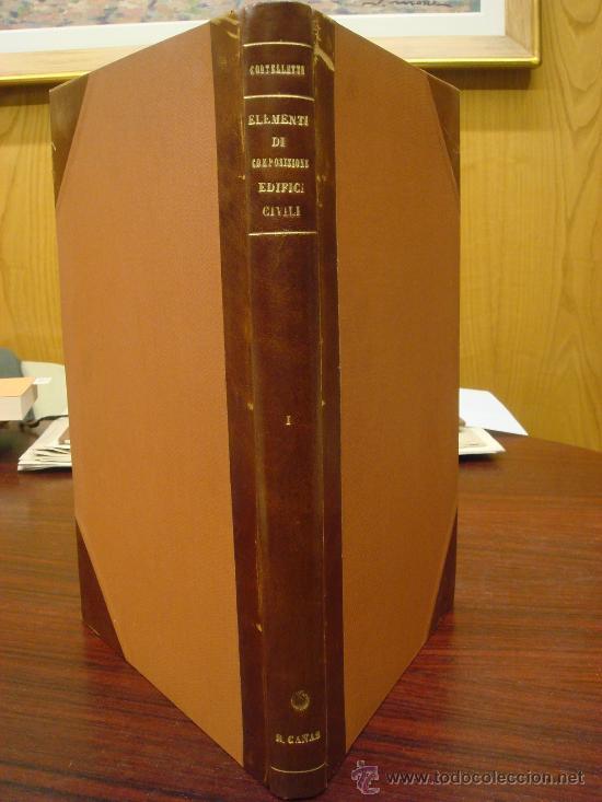 ELEMENTI DI COMPOSIZIONE DEGLI EDIFICI CIVILI. VOL. 1º. 1935 (Libros Antiguos, Raros y Curiosos - Bellas artes, ocio y coleccion - Arquitectura)
