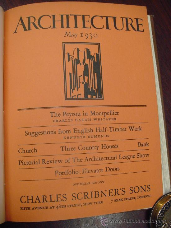 Libros antiguos: ARCHITECTURE,THE PROFESSIONAL ARCHITECTURAL MONTHLY. Vol. LXI y LXII. 1930. 2 Tomos. - Foto 4 - 35666353