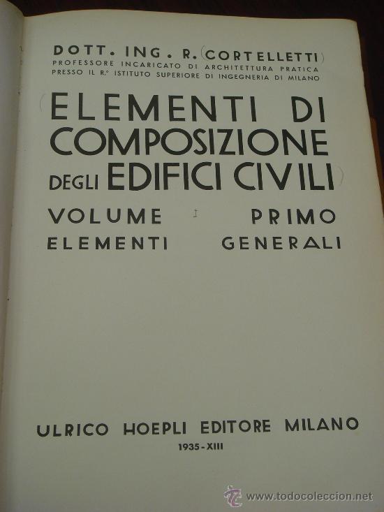 Libros antiguos: ELEMENTI DI COMPOSIZIONE DEGLI EDIFICI CIVILI. Vol. 1º. 1935 - Foto 2 - 35666015