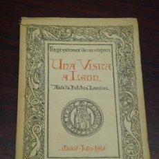 """Libros antiguos: UNA VISITA A LEÓN. LA """"PULCHRA LEONINA"""". LA CIUDAD Y SUS MONUMENTOS. 1916. Lote 36014528"""