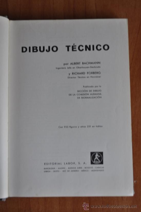 DIBUJO TÉCNICO - ALBERT BACHMANN Y RICHARD FORBERG (Libros Antiguos, Raros y Curiosos - Bellas artes, ocio y coleccion - Arquitectura)