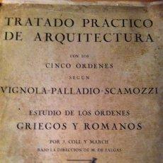 Libros antiguos: TRATADO PRACTICO DE ARQUITECTURA. Lote 36322289