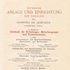 Libros antiguos: HANDBUCH DER ARCHITEKTUR. KAFFEEHÄUFER UND REFTAURANTS. Lote 31987297
