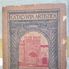 Libros antiguos: CATALUNYA ARTISTICA NUMERO 2 - MONESTIR DE SANTES CREUS 1929. Lote 36737337