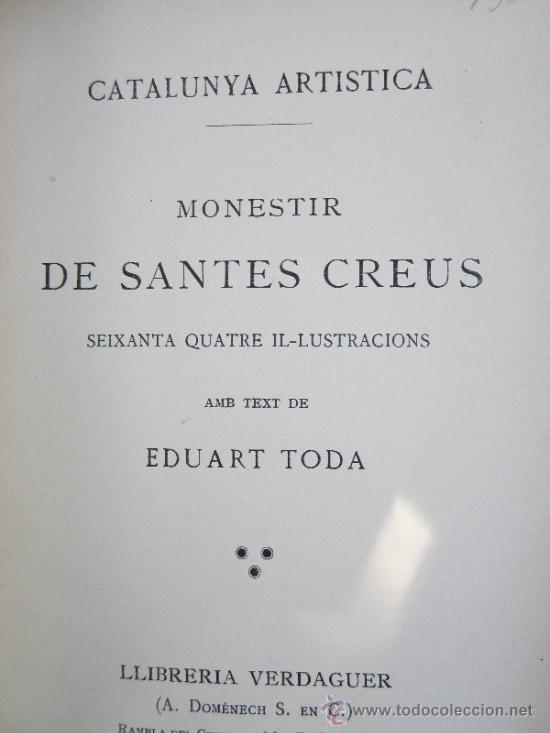 Libros antiguos: catalunya artistica numero 2 - monestir de santes creus 1929 - Foto 2 - 36737337