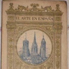 Libros antiguos: CATEDRAL DE BARCELONA - EL ARTE EN ESPAÑA - C. 1930. Lote 36967962