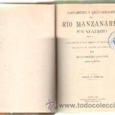 Libros antiguos: SANEAMIENTO Y REGULARIZACION DEL RIO MANZANARES EN MADRID (A-LMAD-119). Lote 37213736
