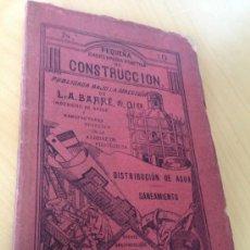 Libros antiguos: 1900.- DISTRIBUCIÓN DE AGUA Y SANEAMIENTO. MIGUEL MENENDEZ Y BONETA.. Lote 38157325