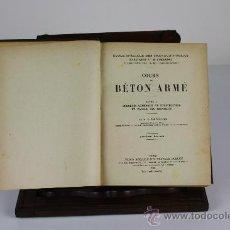 Libros antiguos: 5959 - COURS DE BETON ARME. ESPITALLIER. EDIT. ECOLE SPECIAL DES TRAVAUX PUBLICS. 1925.. Lote 39295851