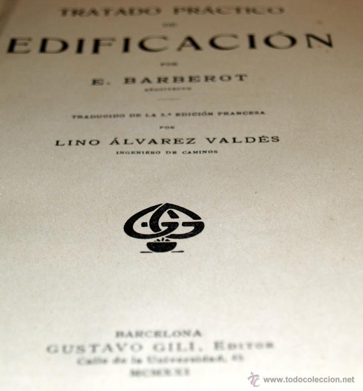 Libros antiguos: tratado practico de edificación, e.barberot, 829 paginas - Foto 3 - 61290325
