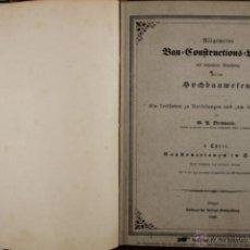 Libros antiguos: 4204- BAU CONSTRUCYIONS. BREYMAN. EDIT. VERLAGS BUCHHANDLG. 2 VOL. 1909. . Lote 41000305