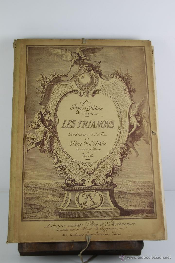 Libros antiguos: 4240- LES GRANDS PALAIS DE FRANCE LES TRIANONS. PIERRE DE NOLHAC. LIB. CENTRALE. S/F. - Foto 5 - 41039470
