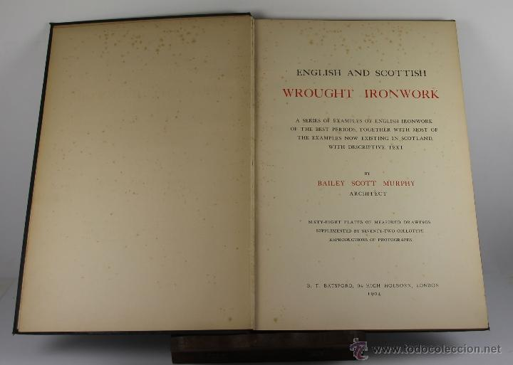 Libros antiguos: 4244- ENGLISH AND SCOTTISH WROUGHT IRONWORK. BAILEY SCOTT. EDIT. B.T. BATSFORD. 1904. - Foto 1 - 41041384
