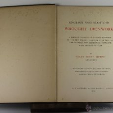 Libros antiguos: 4244- ENGLISH AND SCOTTISH WROUGHT IRONWORK. BAILEY SCOTT. EDIT. B.T. BATSFORD. 1904. . Lote 41041384