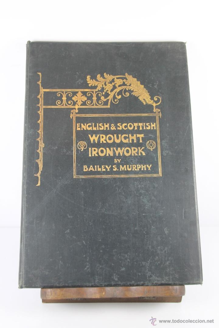 Libros antiguos: 4244- ENGLISH AND SCOTTISH WROUGHT IRONWORK. BAILEY SCOTT. EDIT. B.T. BATSFORD. 1904. - Foto 7 - 41041384