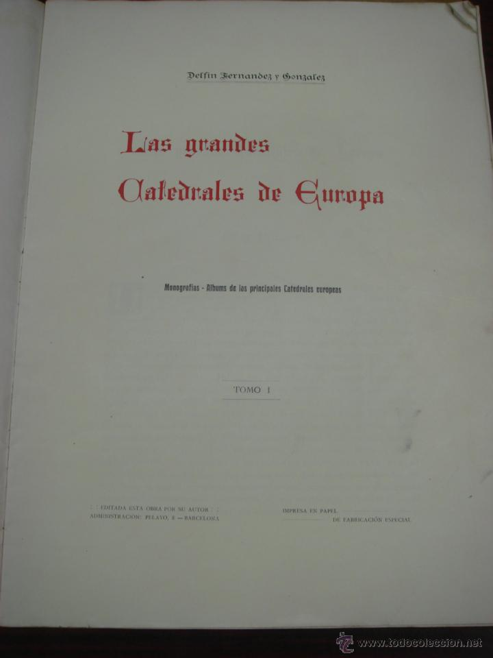 LAS GRANDES CATEDRALES DE EUROPA. BURGOS. 1914. DELFIN FERNANDEZ Y GONZALEZ. (Libros Antiguos, Raros y Curiosos - Bellas artes, ocio y coleccion - Arquitectura)
