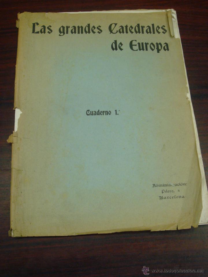 Libros antiguos: LAS GRANDES CATEDRALES DE EUROPA. BURGOS. 1914. DELFIN FERNANDEZ Y GONZALEZ. - Foto 2 - 41642106