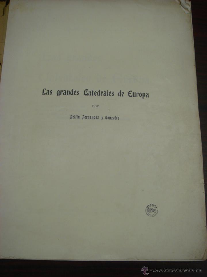 Libros antiguos: LAS GRANDES CATEDRALES DE EUROPA. BURGOS. 1914. DELFIN FERNANDEZ Y GONZALEZ. - Foto 3 - 41642106