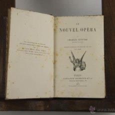 Libros antiguos: D-267. LE NOUVEL OPERA. CHARLES NUITTER. LIB. HACHETTE. 1875. . Lote 42266606