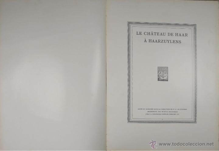 4573. LE CHATEAU DE HASSR A HASSRZUYLENS. P.J.H. CUYPERS. EDIT. OOSTHOEK. 1910. (Libros Antiguos, Raros y Curiosos - Bellas artes, ocio y coleccion - Arquitectura)