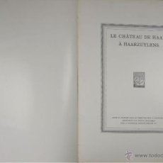 Libros antiguos: 4573. LE CHATEAU DE HASSR A HASSRZUYLENS. P.J.H. CUYPERS. EDIT. OOSTHOEK. 1910. . Lote 42279321