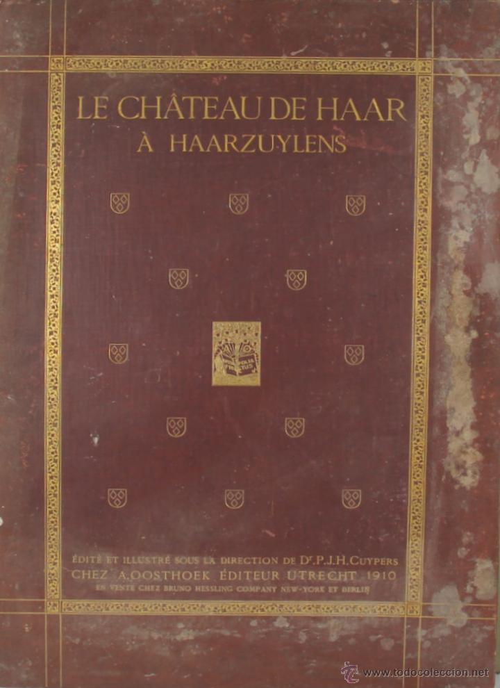 Libros antiguos: 4573. LE CHATEAU DE HASSR A HASSRZUYLENS. P.J.H. CUYPERS. EDIT. OOSTHOEK. 1910. - Foto 6 - 42279321