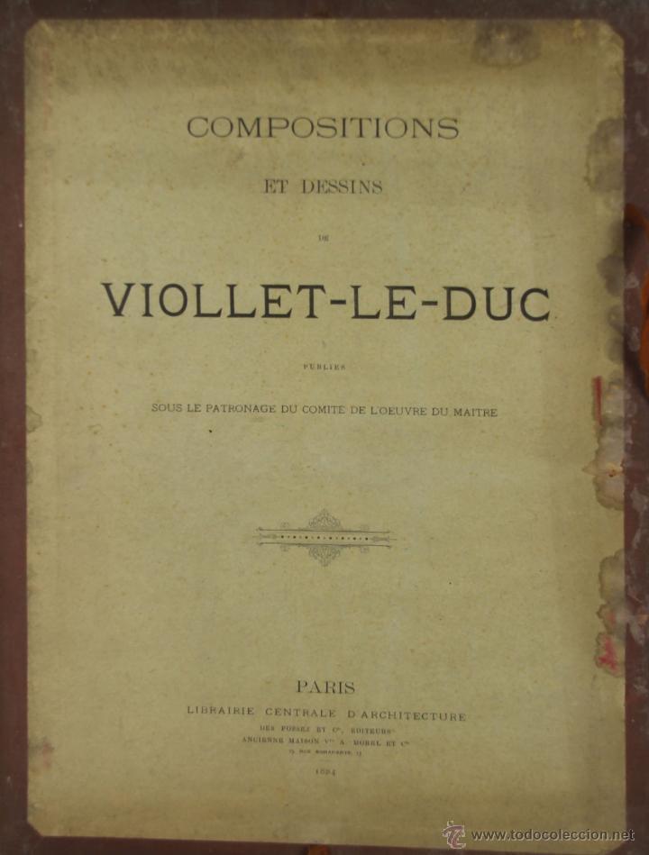 Libros antiguos: 4576- COMPOSITIONS ET DESSINS DE VIOLLET LE DUC. VV.AA. EDIT. LIB. CENTRALE 1884. - Foto 8 - 42283904