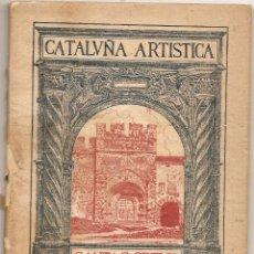 Libros antiguos: SANTA CREUS. CATALUÑA ARTÍSTICA. 1929. Lote 42311358