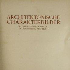 Libros antiguos: 4579. ARCHITEKTONISCHE CHARAKTERBILDER. HERAUSGEGEBEN VON BRUNO. EDIT. CARL EBNER. 1900.. Lote 42321844
