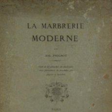 Libros antiguos: 4580- LA MARBRERIE MODERNE. EUG. PRIGNOT. EDIT. CLAESEN. 1880. . Lote 42322620