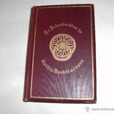 Libros antiguos: ARQUITECTURA GOTICA -. Lote 42444163