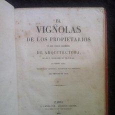 Libros antiguos: EL VIÑOLAS DE LOS PROPIETARIOS- LIBRO DE ARQUITECTURA 1849. Lote 42472558