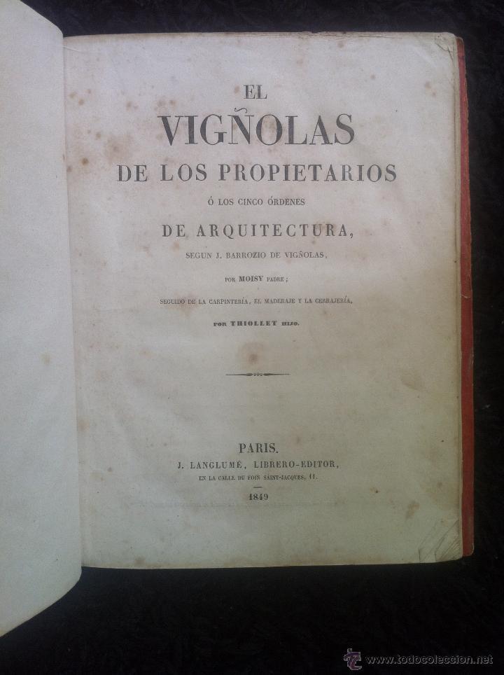 Libros antiguos: EL VIÑOLAS DE LOS PROPIETARIOS- LIBRO DE ARQUITECTURA 1849 - Foto 4 - 42472558