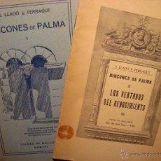 Libros antiguos: RINCONES DE PALMA. 2 LIBROS. LLADO FERRAGUT. PALMA DE MALLORCA, 1930.. Lote 42568288