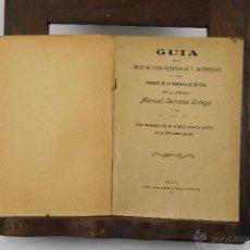 Libros antiguos: D-311. GUIA DE LOS MONUMENTOS DE LOS PUEBLOS DE LA PROVINCIA DE SEVILLA. MANUEL SERRANO.1911. . Lote 42586643