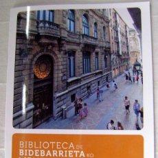 Libros antiguos: PEQUEÑO LIBRO-REVISTA HISTORIA DE LA BIBLIOTECA DE BIDEBARRIETA. BILBAO. Lote 101389423