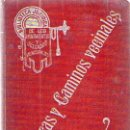 Libros antiguos: MANUAL DE CARRETERAS Y CAMINOS VECINALES / DON JOSÉ VILA SERRA / 1911. Lote 44063467