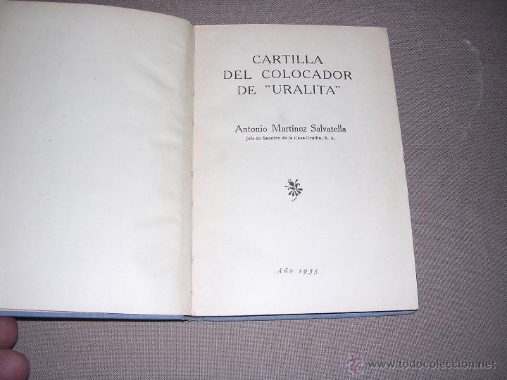 Libros antiguos: LA URALITA EN LOS EDIFICIOS CARTILLA DEL COLOCADOR DE URALITA POR ANTONIO MARTINEZ SALVATELLA 1935 - Foto 2 - 44155610