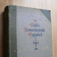 Libros antiguos: GRAN LIBRO ENCICLOPEDIA DE LOS ESTILOS DECORATIVOS EL RENACIMIENTO ESPAÑOL FORJA CERAMICA PLATERIA. Lote 44221192