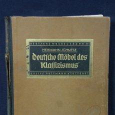 Libros antiguos: DEUTSCHE MOBEL DES KLASSIZISMUS INTERIORISMO DECORACIÓN MOBILIARIO MODERNISTA. Lote 44235077