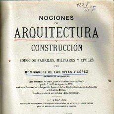 Libros antiguos: 1925 ARQUITECTURA Y CONSTRUCCIÓN EDIFICIOS MANUEL RIVAS LÓPEZ. Lote 44369619