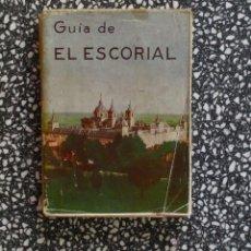 Libros antiguos: GUÍA DE EL ESCORIAL, MONASTERIO Y CASITA DEL PRINCIPE. P. FR. JULIAN ZARCO CUEVAS AÑOS 50. Lote 44859207