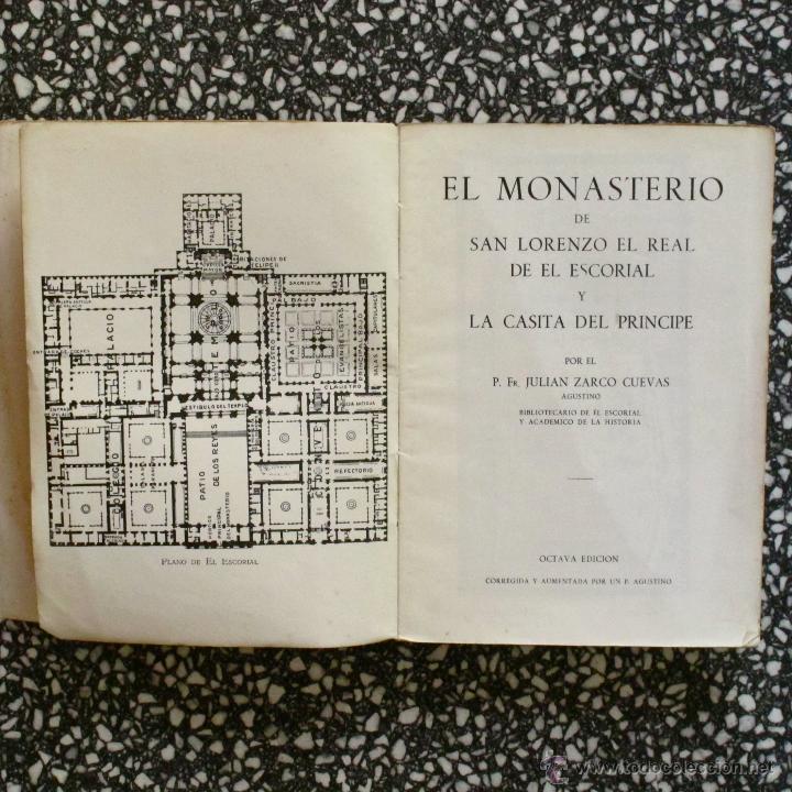 Libros antiguos: GUÍA DE EL ESCORIAL, MONASTERIO Y CASITA DEL PRINCIPE. P. FR. JULIAN ZARCO CUEVAS AÑOS 50 - Foto 2 - 44859207
