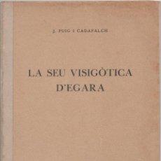 Libros antiguos: LA SEU VISIGÒTICA D'EGARA. Lote 45694137