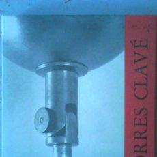 Libros antiguos: TORRES CLAVÉ. Lote 45826672