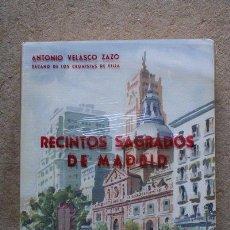 Libros antiguos: RECINTOS SAGRADOS DE MADRID. ESTUDIO. VELASCO ZAZO (ANTONIO). Lote 45852751