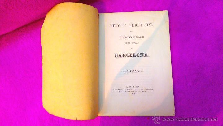 EIXAMPLE, MEMORIA DESCRIPTIVA, ANTEPROYECTO DE ENSANCHE, CIUDAD DE BARCELONA, MAPA 1858, MUY RARO (Libros Antiguos, Raros y Curiosos - Bellas artes, ocio y coleccion - Arquitectura)
