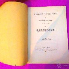 Libros antiguos: EIXAMPLE, MEMORIA DESCRIPTIVA, ANTEPROYECTO DE ENSANCHE, CIUDAD DE BARCELONA, MAPA 1858, MUY RARO. Lote 47070772
