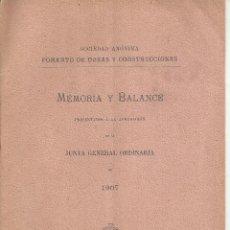 Libros antiguos: FOMENTO DE OBRAS Y CONSTRUCCIONES. MEMORIA Y BALANCE 1907. BARCELONA. Lote 48406671